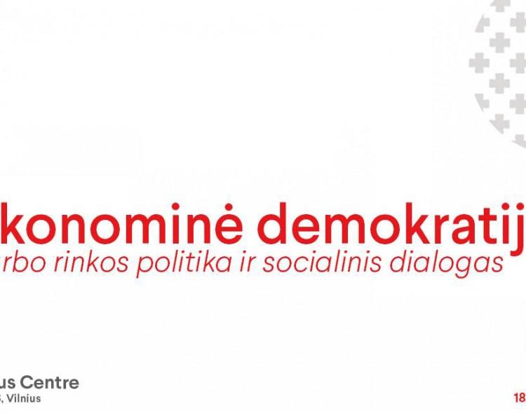 Socialdemokratinė vizija Lietuvai iki 2024 metų: pirmasis svarstymas