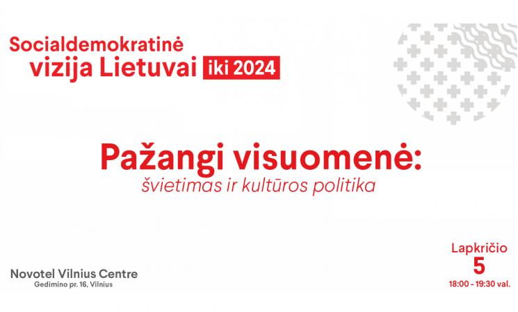 Socialdemokratai pristatys švietimo ir kultūros politikos viziją